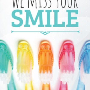 Marketing Companies Calgary - We miss your smile, call your dentist to schedule an appointment